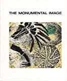 img - for The Monumental Image book / textbook / text book