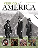 Visions of America: A History of the United States, Volume 1, Black & While Plus NEW MyHistoryLab with Pearson eText -- Access Card Package (2nd Edition)