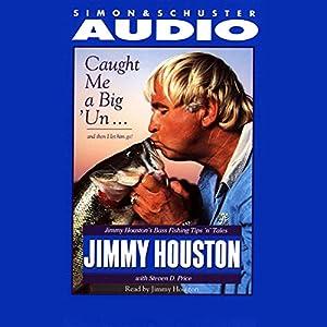 Caught Me a Big'Un...and Then I Let Him Go! Audiobook