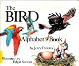 The Bird Alphabet Book (Exploring Science and Nature) (0516089188) by Pallotta, Jerry