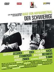 Hugo von Hofmannsthal - Der Schwierige