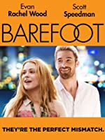 Barefoot (Watch Now While It's in Theaters)