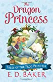 The Dragon Princess (Preguel to the Frog Princess)