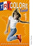img - for Tricolore Total 1: Student Book (French Edition) book / textbook / text book