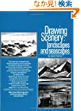Drawing Scenery: Seascapes and Landscapes (Perigee)