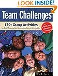 Team Challenges: 170+ Group Activitie...