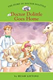 The Story of Doctor Dolittle #6: Doctor Dolittle Goes Home (Easy Reader Classics)