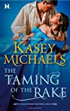 The Taming of the Rake (Hqn)
