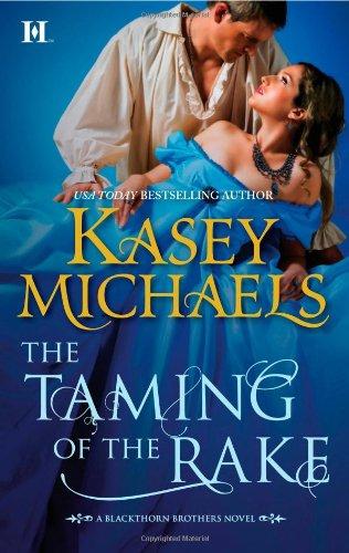 The Taming of the Rake (Hqn), Kasey Michaels