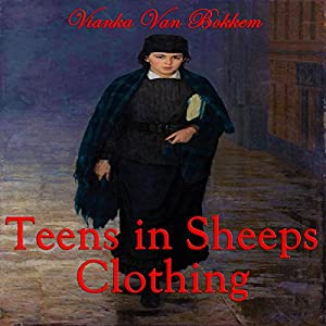 Teens in Sheep's Clothing | [Vianka Van Bokkem]