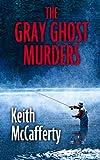The Gray Ghost Murders (Thorndike Mystery)