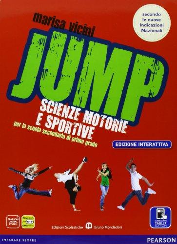 Jump. Con Diario salute. Ediz. interattiva. Con e-book. Con espansione online. Per la Scuola media