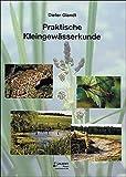 Image de Praktische Kleingewässerkunde (Zeitschrift f. Feldherpetologie - Supplemente)