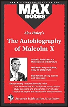 malcolm x s autobiography analysis chapter saved Saved citations (0) for graeme abernathy's the iconography of malcolm x offers a bold literary form of the autobiography [end page 785] chapter 3 offers an.