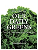 Our Daily Greens