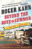 Roger Kahn Beyond the Boys of Summer: The Very Best of Roger Kahn