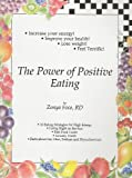 img - for The Power of Positive Eating book / textbook / text book
