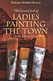 img - for The Divine Circle of Ladies Painting the Town: The 8th Cass Shipton Adventure book / textbook / text book