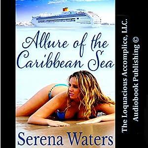 Allure of the Caribbean Sea Audiobook