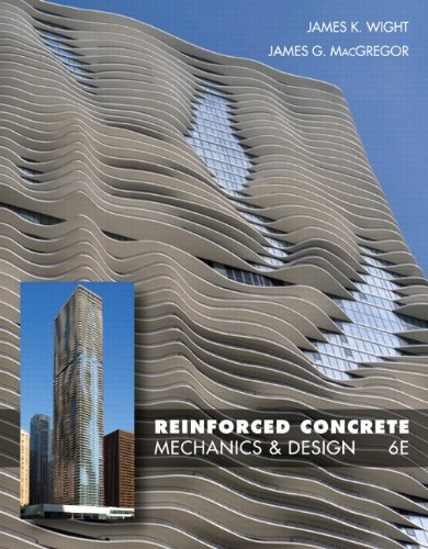 Reinforced Concrete: Mechanics and Design (6th Edition) - Prentice Hall - 0132176521 - ISBN:0132176521