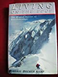 img - for Living on the edge: the winter ascent of Kanchenjunga book / textbook / text book