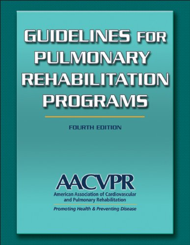 Guidelines for Pulmonary Rehabilitation Programs-4th Edition