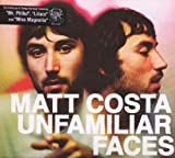 echange, troc Matt Costa - Unfamiliar Faces