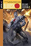 img - for Bloodshot Deluxe Edition Book 2 (Bloodshot DLX Ed Hc) book / textbook / text book