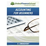 Accounting for Beginners (www.GlobalFinanceSchool.com for Beginners)