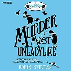 Murder Most Unladylike Hörbuch