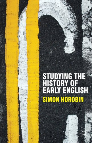 Studying the History of Early English (Perspectives on...