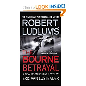 The Bourne Betrayal #5 by Robert Ludlum