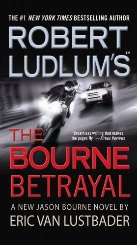 Cover of Robert Ludlum's (TM) The Bourne Betrayal