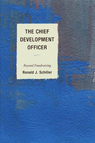 The Chief Development Officer: Beyond Fundraising PDF