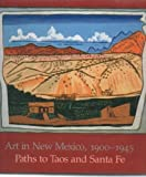 img - for Art in New Mexico, 1900-1945: Paths to Taos and Santa Fe by Charles C. Eldredge (1986-03-01) book / textbook / text book