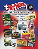 img - for Hot Wheels, The Ultimate Redline Guide Companion, Identification & Values 1968-1977 book / textbook / text book