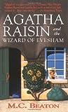 Agatha Raisin and the Wizard of Evesham (Agatha Raisin Mysteries, No. 8)