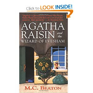 Agatha Raisin and the Wizard of Evesham (Agatha Raisin Mysteries, No. 8) M. C. Beaton