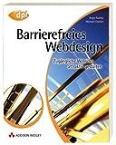 Barrierefreies Webdesign. Attraktive Websites zug�nglich gestalten