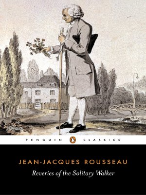 Reveries of the Solitary Walker (Penguin Classics)