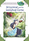 Disney Fairies: Silvermist and the Ladybug Curse