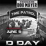 D-Day (Time Patrol) | Bob Mayer