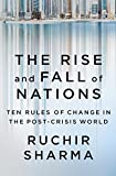 The Rise and Fall of Nations: Ten Rules ...