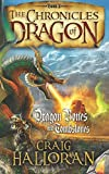 The Chronicles of Dragon: Dragon Bones and Tombstones (Book 2) (Volume 2)