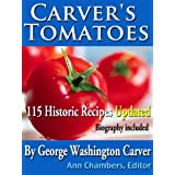 Carver's Tomatoes ~ George Washington Carver