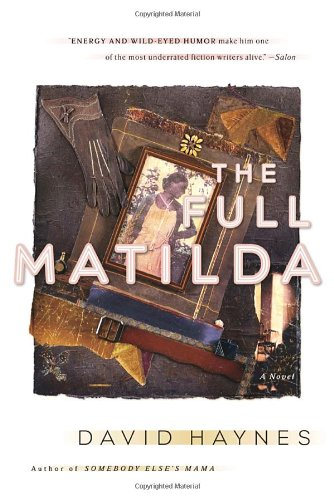 The Full Matilda: A Novel