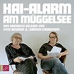 Hai-Alarm am Müggelsee | Sven Regener,Leander Haußmann