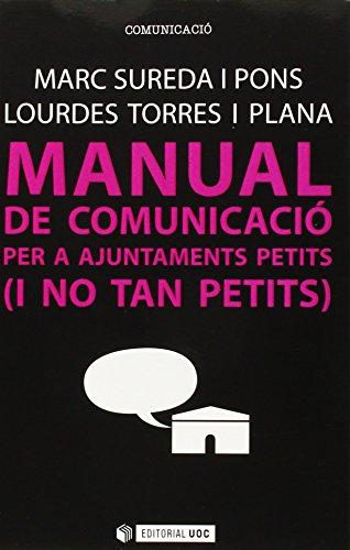 Manual de comunicació per a Ajuntaments petits ( i no tant petits) (Manuals)