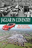Nigel Thorley Jaguar in Coventry: Building the Legend