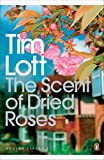 img - for The Scent of Dried Roses: Our Family and the End of English Suburbia - An Elegy book / textbook / text book